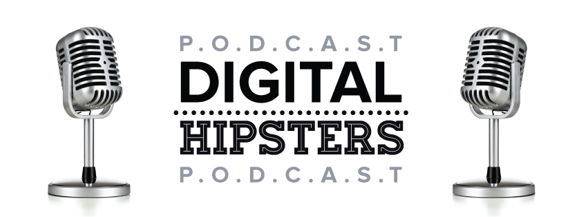 Digital Hipsters Podcast